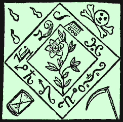 "This design for an amulet comes from the Black Pullet grimoire. Embroider it upon black satin, and say ""Nades, Suradis, Maniner"", and a djinn is supposed to appear; tell the djinn ""Sader, Prostas, Solaster"", and the djinn will bring you your true love. Say ""Mammes, Laher"" when you tire of her."